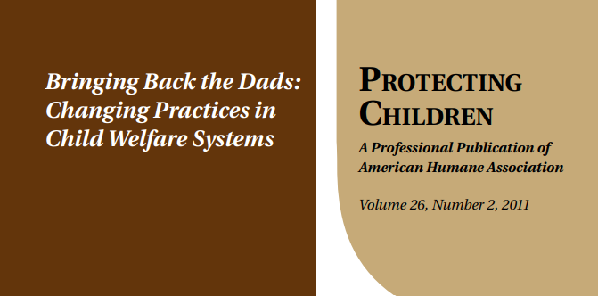 Bringing Back the Dads: Changing Practices in the Child Welfare System