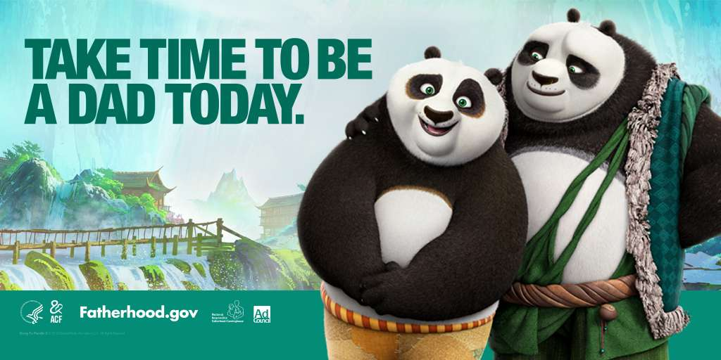 Kung Fu Panda 3, Po and His Proud Dad, Take Time to Be a Dad Today, Fatherhood.Gov